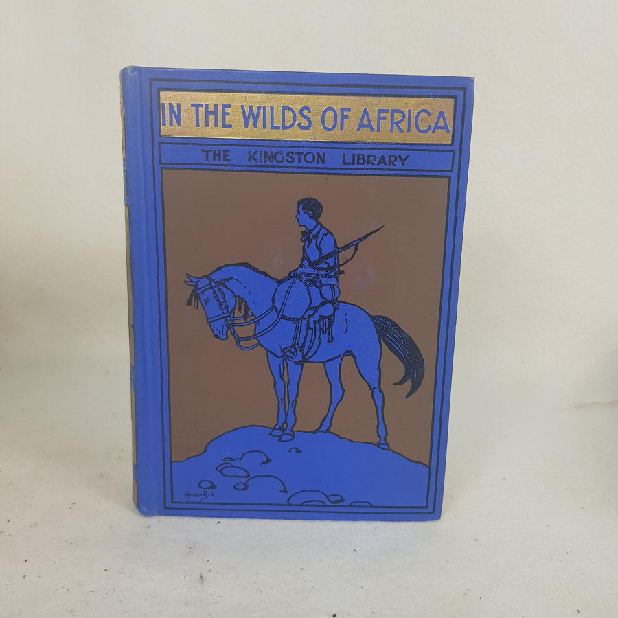 In The Wilds of Africa (Blue spine) by W H G Kingston c1914